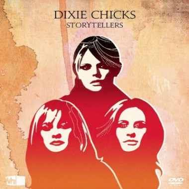 Dixie Chicks / MTV Storytellers